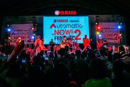 """ยามาฮ่าออโตเมติกระเบิดความมันส์ในเทศกาลความมันส์ """"Yamaha presents Automatic is NOW! Festival"""" ขนความสนุกสุดอินเทรนด์มาให้ชาวบุรีรัมย์แบบจัดเต็มทุกความ NOW!"""