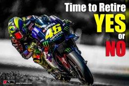 Time to retire…YES or NO VR46 : จริงหรือที่ว่า รอสซี่ ควรจะถึงเวลา อำลาสนามบ้างแล้ว!!!