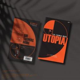 'ยูโทเปีย' และ 'ดิสโทเปีย' : เหรียญสองด้านของโลกใบเดียวกัน