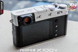 """ส่อง Cam : EP.10 """"Fujifilm X100V"""" กล้อง Compact สุดคลาสสิก สายพันธุ์สตรีทกับความคมระดับเทพ!"""