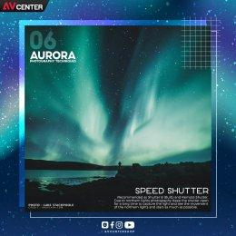 8 เทคนิคถ่ายภาพแสงเหนือ (Aurora)  หากได้ไปสักครั้งในชีวิต