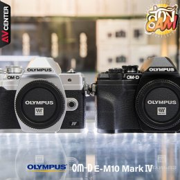"""ส่อง Cam : EP.11 """"Olympus OM-D E-M10 Mark IV"""" กล้องสำหรับมือใหม่! สายวิดีโอห้ามพลาด แถมเอาใจสายฟิล์มด้วย Art Filter : Instant Film"""