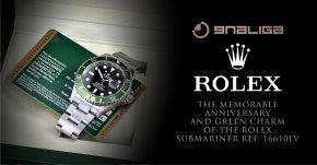 การครบรอบและเสน่ห์สีเขียวที่น่าจดจำของ Rolex Submariner Ref. 16610LV