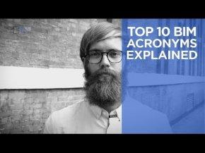 10 คำย่อเกี่ยวกับ BIM ที่ควรรู้