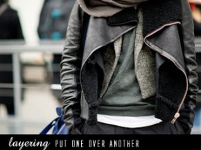 street fashion - Layering Put One over Another