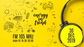ENERGY IN TREND - FM 105 - 30.12.2019