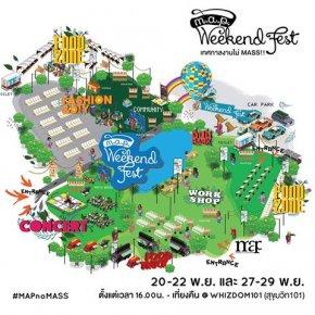 M.A.P. Weekend Fest เทศกาลงานไม่ Mass!!!