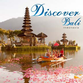[DISCOVER BALI] Experience a Variety and Charm in The Jewel of The Indian Ocean