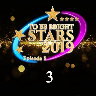 งานเวทีเกียรติยศ To Be Bright Stars 2019 ชุดที่ 3