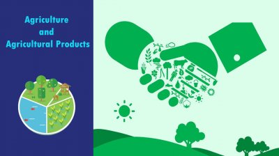 Agriculture and Agricultural Products