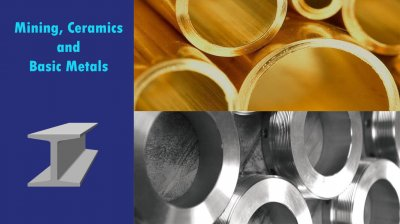 Mining, Ceramics and Basic Metals