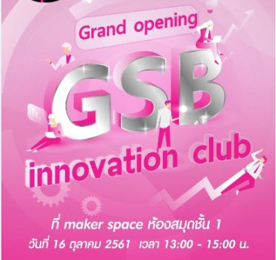 """""""Grand Opening Innovation Club by GSB"""""""