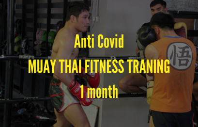 Anti Covid MUAY THAI FITNESS TRANING 1 month