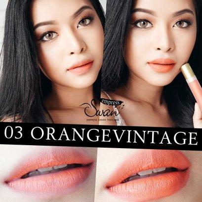Empress swan Velvet matte Lip #03 OrangeVintage