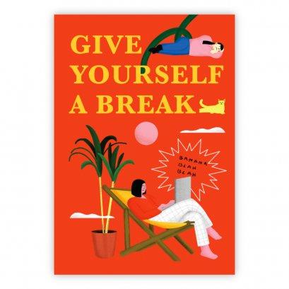 GIVE YOURSELF A BREAK / Banana Blah Blah / GIVE YOURSELF A BREAK