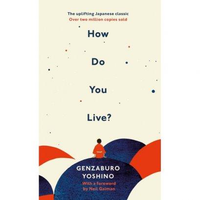 ( Eng ) How Do You Live? / Genzaburo Yoshino