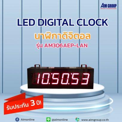 LED DIGITAL CLOCK Model: AM306AEP-LAN
