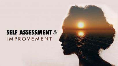 Self Assessment & Improvement