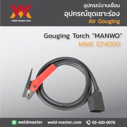 """""""MANWO"""" MWE GT4000 Gouging Torch"""