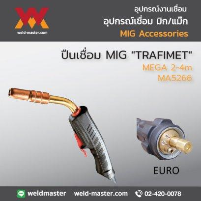 """TRAFIMET"" ปืนเชื่อม MIG รุ่น MEGA 2-4m - MA5266"