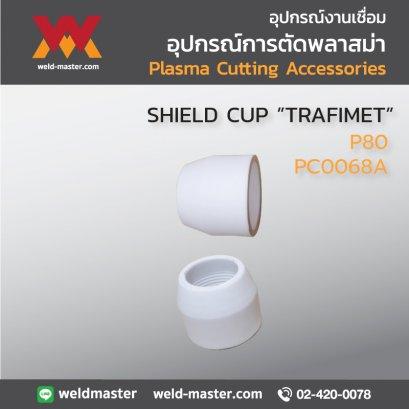 """""""TRAFIMET"""" PC0068A SHIELD CUP P80"""