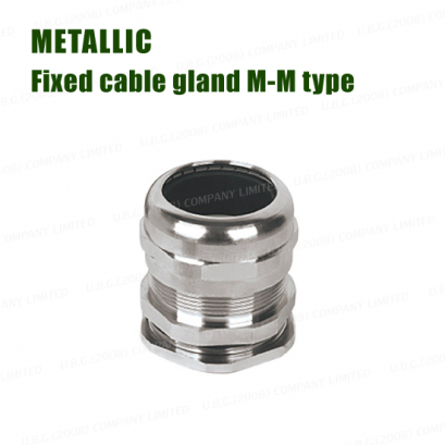 Cable gland - Metallic fixed cable gland N-M type