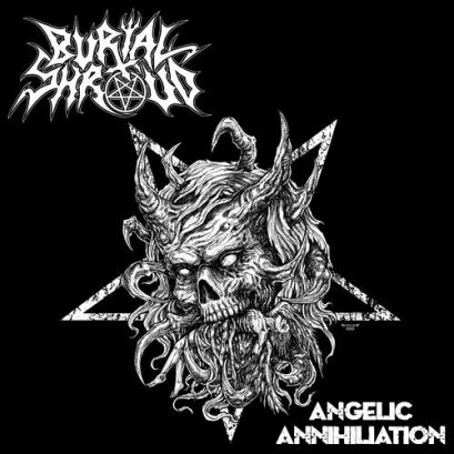 BURIAL SHROUD'Angelic Annihiliation' CD
