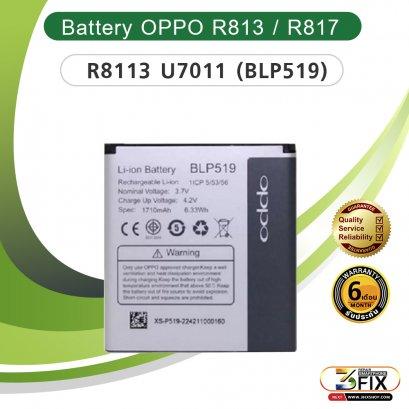 แบตเตอรี่มือถือ OPPO R813 / R817 / U7011  (BLP519)