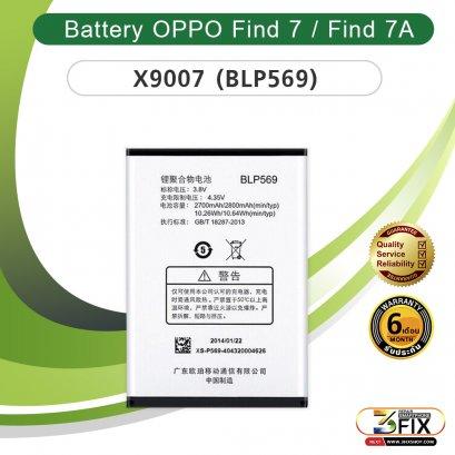 แบตเตอรี่มือถือ OPPO Find 7 / X9007 (BLP569)