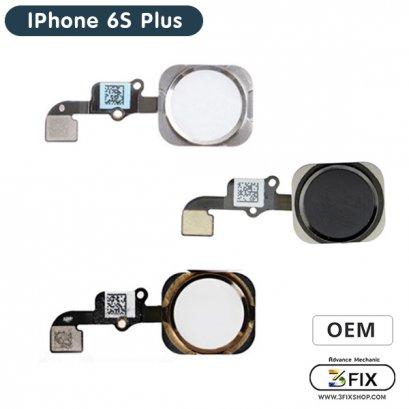 ชุดแพรปุ่ม Home ( OEM ) iPhone 6S Plus