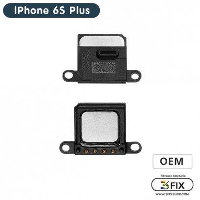 ลำโพงหน้า(สนทนา) ( OEM ) iPhone 6S Plus