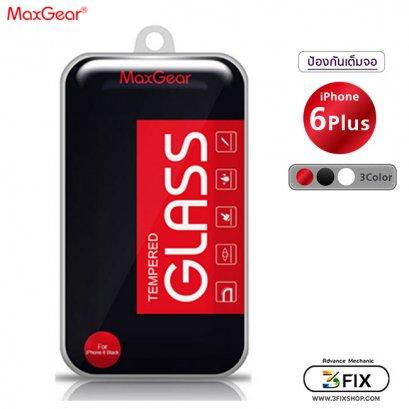ฟิล์มกระจกกันรอย iPhone 6 Plus (Full Frame) Max Gear