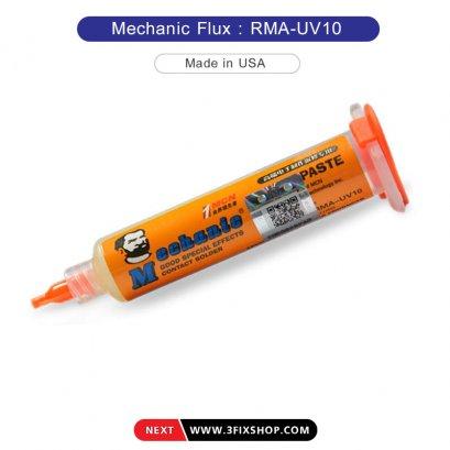 ฟลักหลอด Flux MECHANIC RMA-UV10  ขนาด 10 CC.