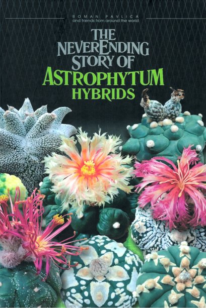 The Neverending Story of Astrophytum hybrids (Eng)