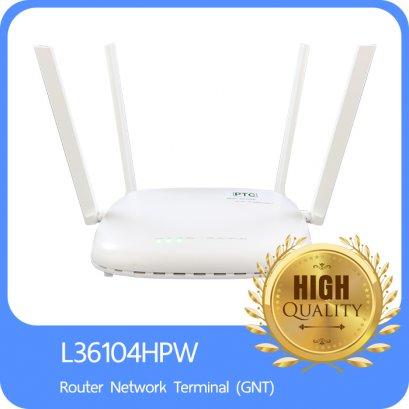 L36104HPW Router Network Terminal (GNT) L36104HPW Router Network Terminal (GNT) เป็นอุปกรณ์ปลายทางสำหรับอินเตอร์เตอร์เน็ตความเร็วสูงสุด 1 Gbps ผ่านสายทองแดง
