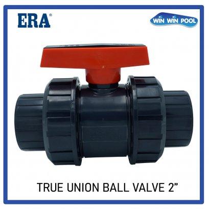 "ERA บอลวาล์ว 2.0"" Ball Valve UPVC"