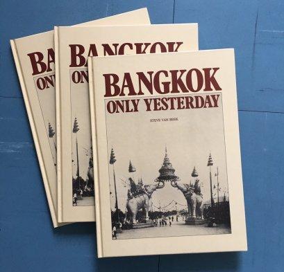 """หนังสือ """"Bangkok only yesterday"""""""
