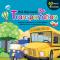 บัตรภาพ First Step Cards : Transportation ยานพาหนะ