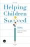 ปั้นให้รุ่ง: สร้างโอกาสแห่งการเรียนรู้เพื่อเด็กทุกคน / Helping Children Succeed: What Works and Why / Paul Tough / bookscape