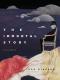 ตำนานนิรันดร์ / The Immortal Story / Isak Dinesen / อรจิรา โกลากุล แปล / สำนักพิมพ์เม่นวรรณกรรม