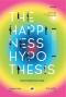 วิทยาศาสตร์แห่งความสุข : สำรวจความสุขและความหมายของชีวิตด้วยวิทยาศาสตร์ / The Happiness Hypothesis : Finding Modern Truth in Ancient Wisdom / Jonathan Haidt /  โตมร ศุขปรีชา แปล / Salt Publishing
