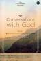 สนทนากับพระเจ้า การพูดคุยที่ไม่ธรรมดา เล่ม 1 / Conversations with God : An Uncommon Dialogue / Neale Donald Walsch / รวิวาร รวิวารสกุล  แปล / OMG BOOKS