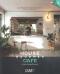 เปลี่ยนบ้านเก่าเป็นคาเฟ่ House Becomes Cafe / กองบรรณาธิการนิตยสาร Room
