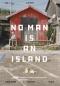 No Man is an Island / ชนพัฒน์ เศรษฐโสรัถ, คัมภีร์ สรวมศิริ, นัท ศุภวาที / Salmon Books