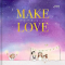 Make love ทำรักให้เป็นสีนวลตา / สีนวลตา x  Kanis  / 10 มิลลิเมตร