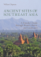 (Eng) Ancient Sites Of Southeast Asia / William Chapman / River Books