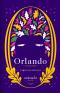 ออร์แลนโด: ชีวประวัติ (ปกอ่อน) Orlando: A Biography / Virginia Woolf / จุฑามาศ แอนเนียน แปล / Library House