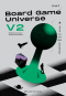 Board Game Universe V2 จักรวาลกระดานเดียว (ฉบับปรับปรุง) สฤณี อาชวานันทกุล เขียน / Salt