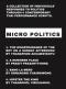Micro Politics แรงสะท้อนของปัจเจกต่อแรงกระทบทางการเมืองผ่านบทละครเวทีและการแสดงร่วมสมัย (ไทย-อังกฤษ, ปกแข็ง) / ธนพนธ์ อัคควทัญญู, ประดิษฐ ประสาททอง, อรอนงค์ ไทยศรีวงศ์, ธนพล วิรุฬหกุล / ศศพินทุ์ ศิริวาณิชย์, เจมส์ เลเวอร์, นานา เดกิ้น, ชลเทพ ณ บางช้าง แปล