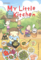 My Little Kitchen : ครัวบ้านบ้าน /  Pittmomo / Bunbooks